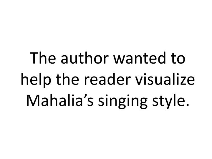 The author wanted to help the reader visualize