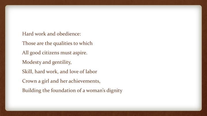 Hard work and obedience: