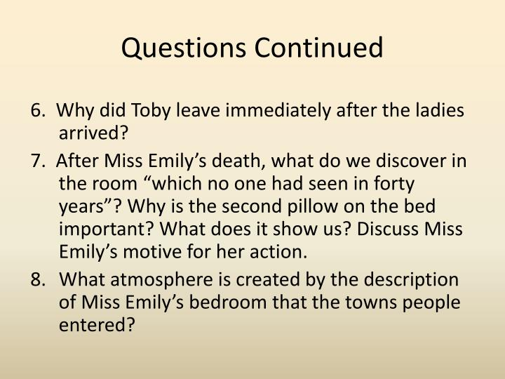 Questions Continued