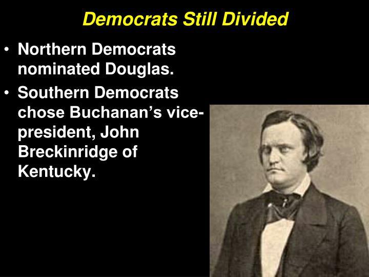Democrats Still Divided