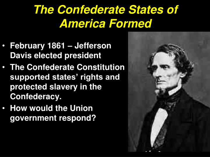 The Confederate States of America Formed