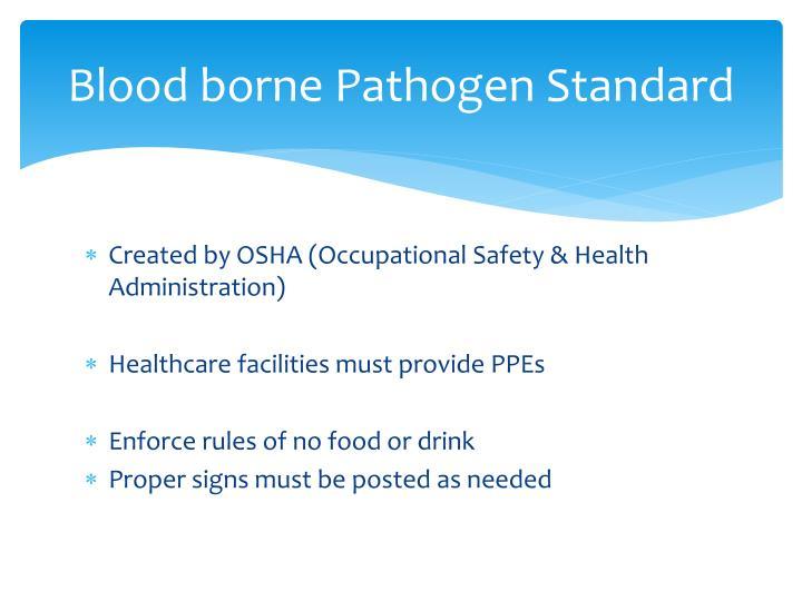 Blood borne pathogen standard
