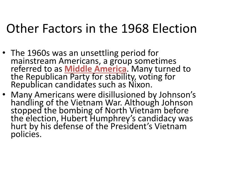 Other Factors in the 1968 Election