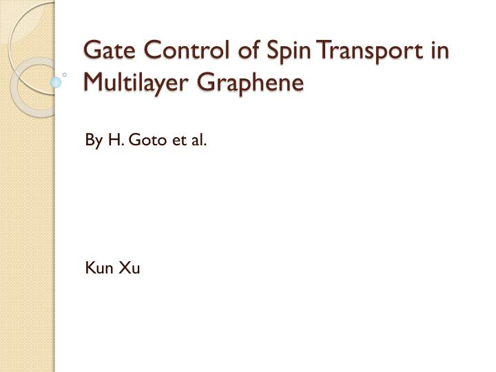 gate control of spin transport in multilayer graphene n.