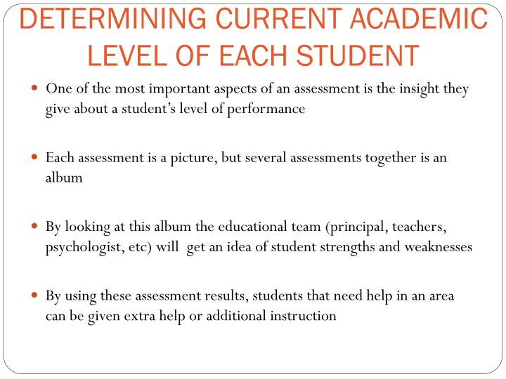 DETERMINING CURRENT ACADEMIC LEVEL OF EACH STUDENT