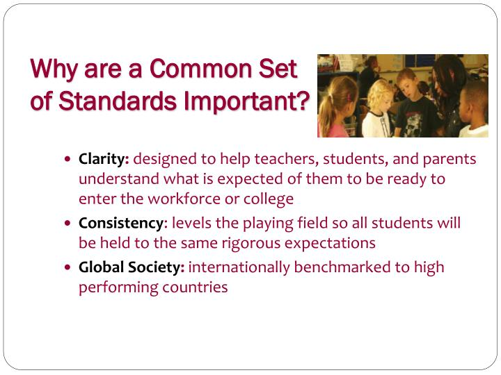 Why are a Common Set of Standards Important?