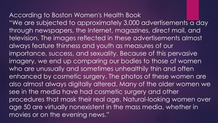 According to Boston Women's Health Book