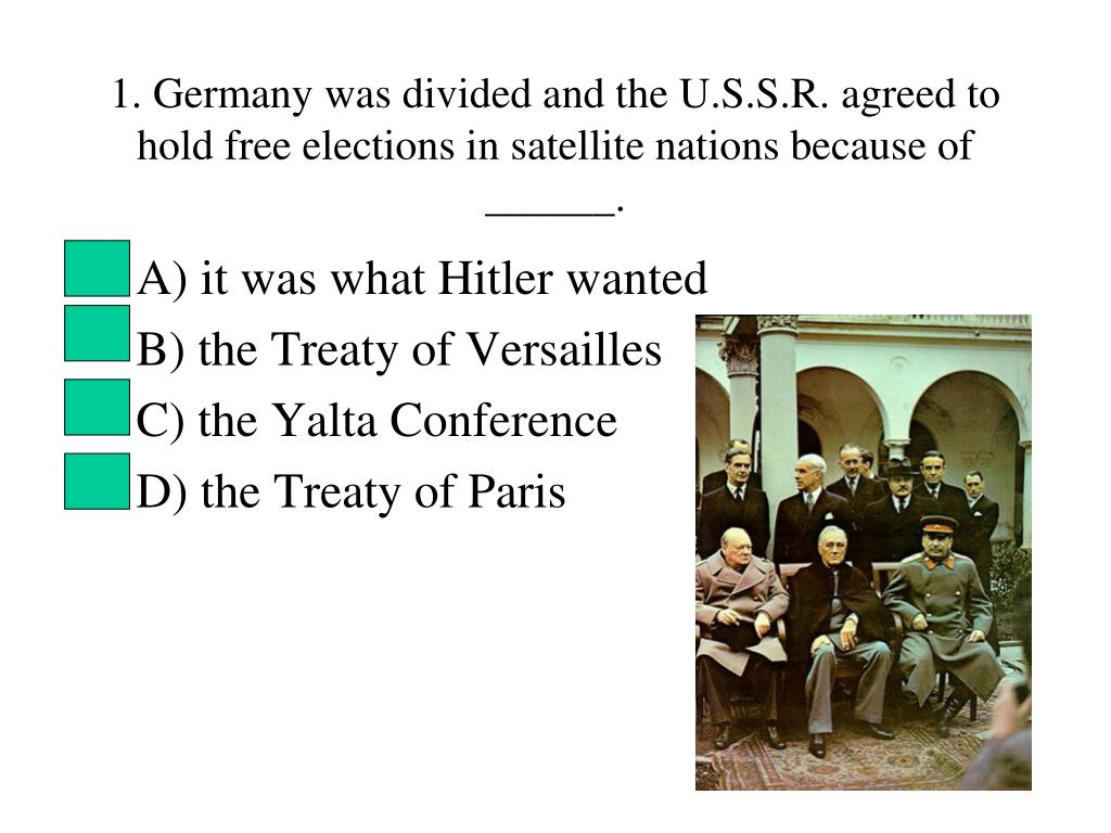 Ppt A It Was What Hitler Wanted B The Treaty Of Versailles C