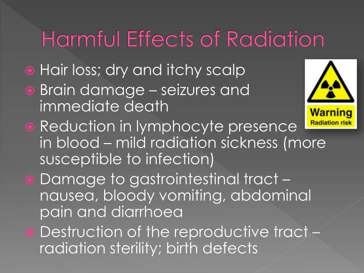 Harmful Effects of Radiation