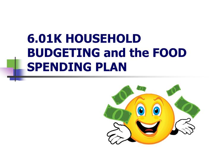 6 01k household budgeting and the food spending plan n.