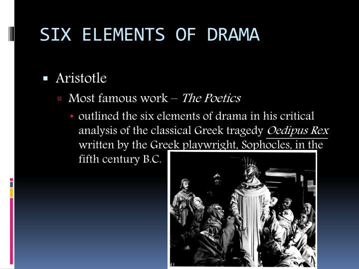 Six Elements Of Drama Aristotle Most Famous Work The Poetics