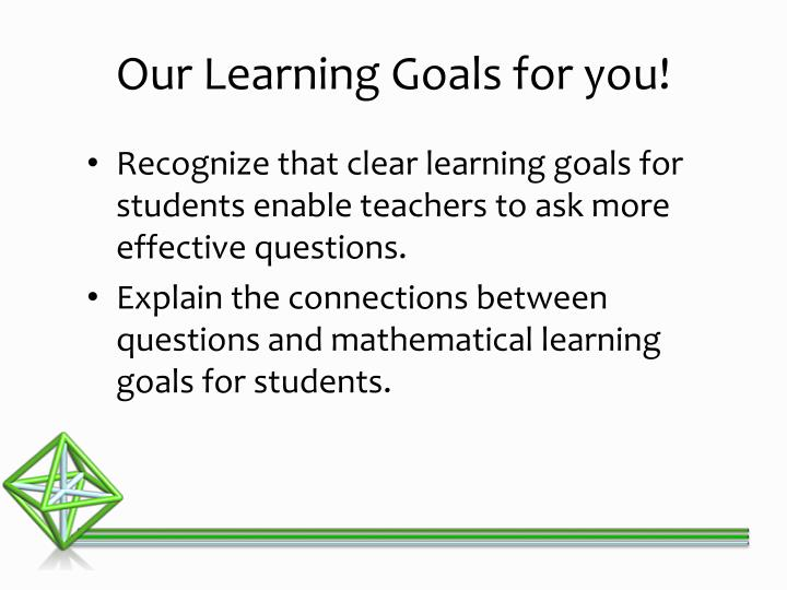 Our learning goals for you