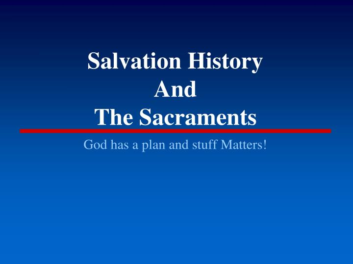 salvation history and the sacraments n.