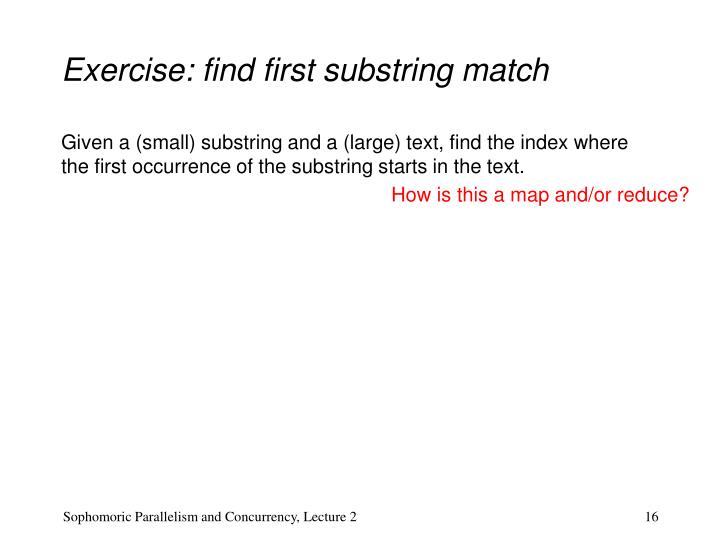 Exercise: find first substring match