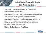 joint state federal efforts can accomplish