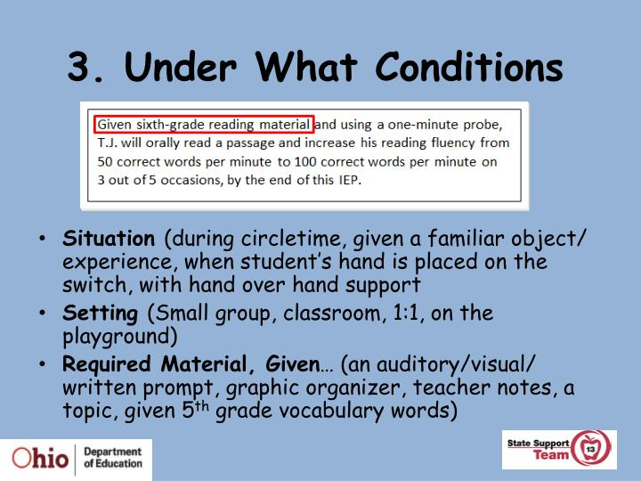 3. Under What Conditions