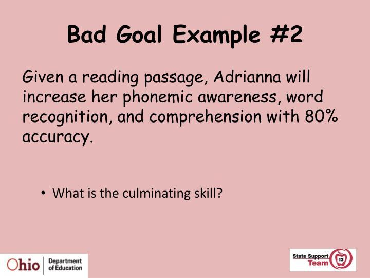 Bad Goal Example #2