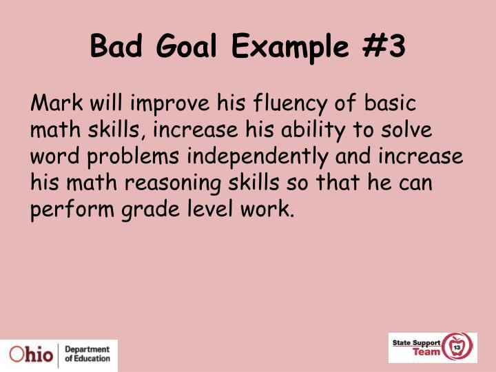 Bad Goal Example #3