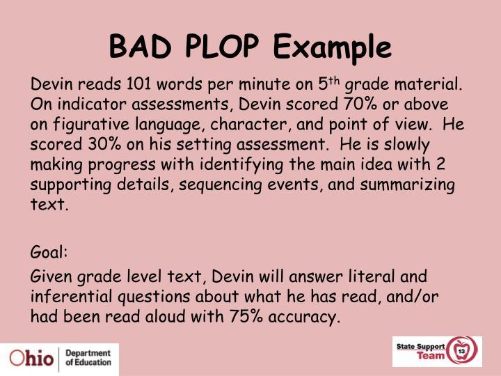BAD PLOP Example