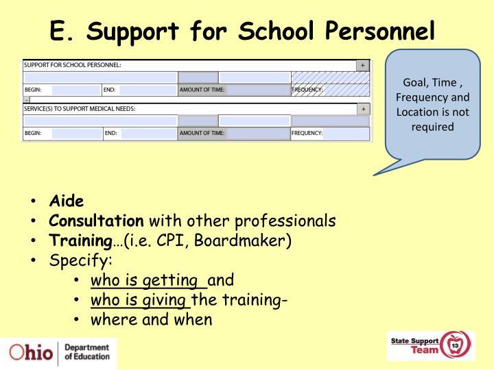 E. Support for School Personnel