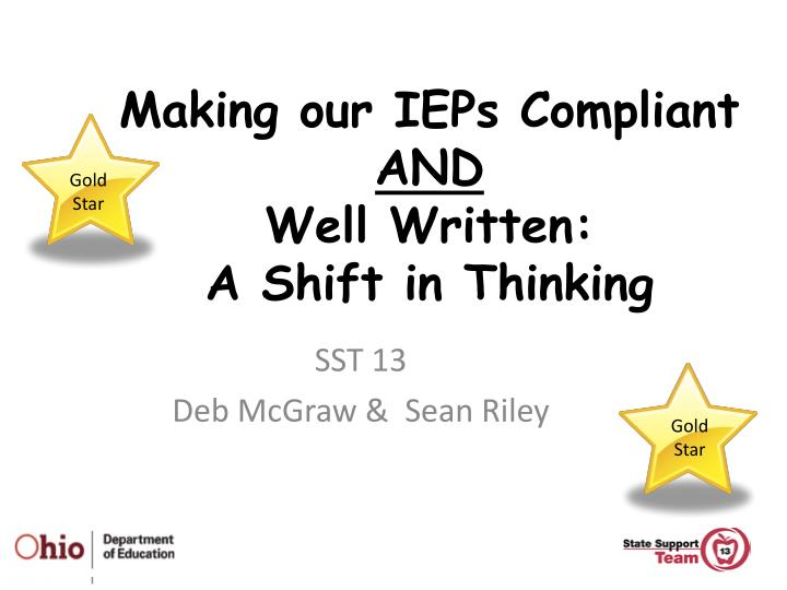 Making our ieps compliant and well written a shift in thinking