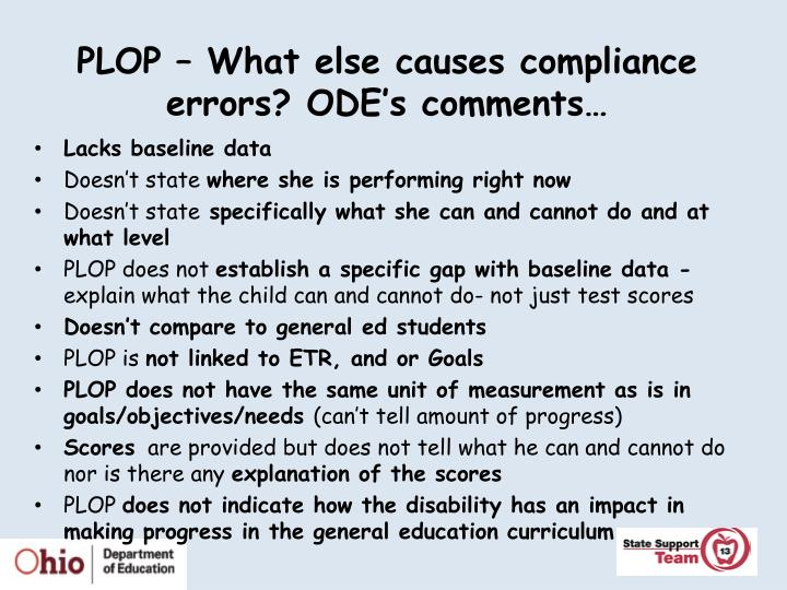 PLOP – What else causes compliance errors? ODE's comments…