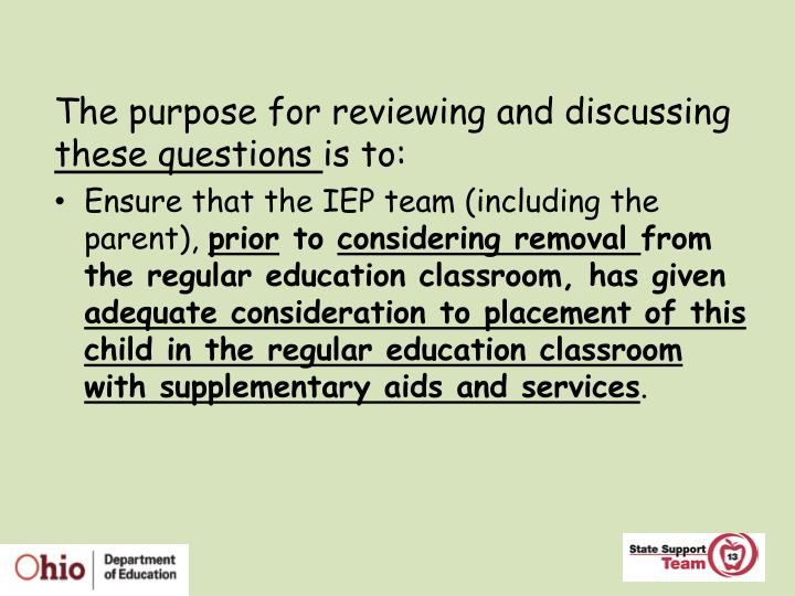 The purpose for reviewing and discussing