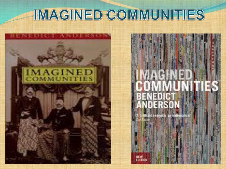 benedict anderson imagined communities summary