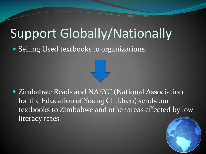 Support Globally/Nationally