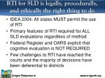 rti for sld is legally procedurally and ethically the right thing to do