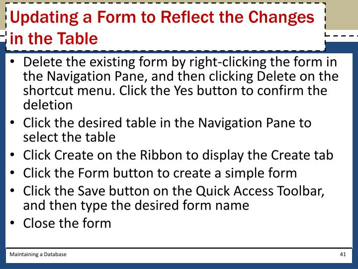 Updating a Form to Reflect the Changes in the Table
