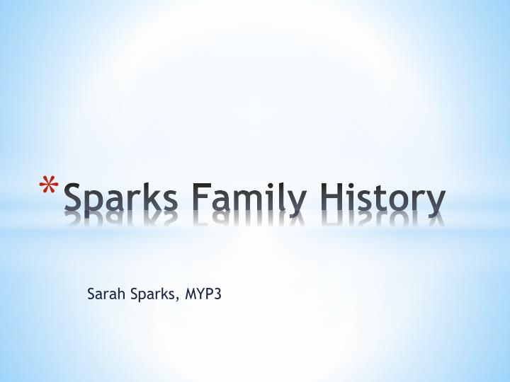 sparks family history n.
