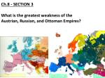 ch 8 section 3 what is the greatest weakness of the austrian russian and ottoman empires
