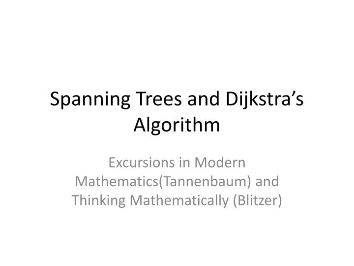 spanning trees and dijkstra s algorithm n.