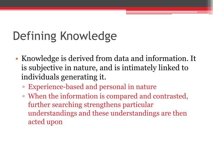 Defining Knowledge