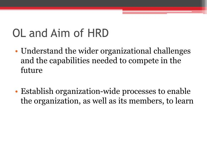 OL and Aim of HRD