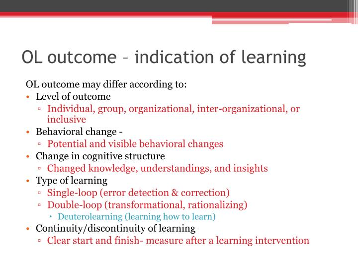 OL outcome – indication of learning