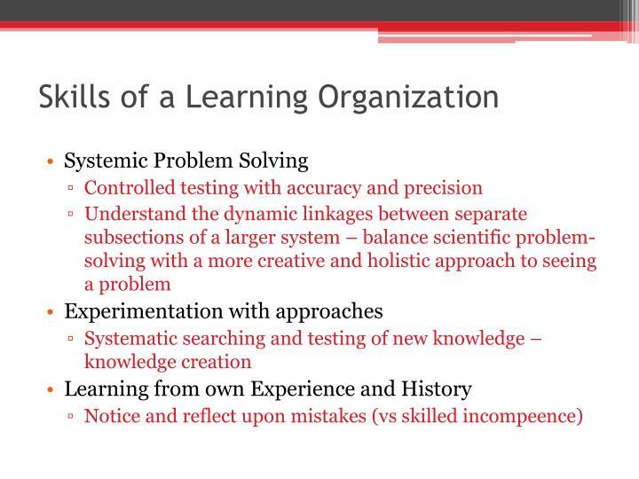 Skills of a Learning Organization