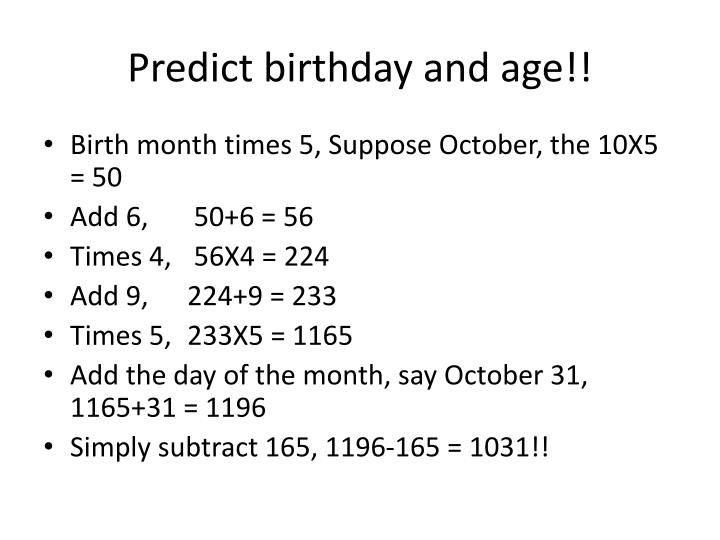 Predict birthday and age!!