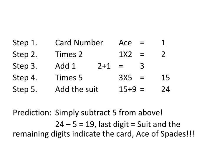 Step 1.Card NumberAce=1