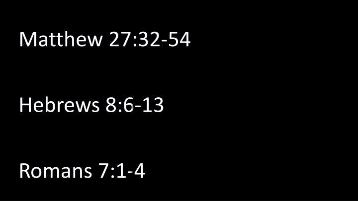 Matthew 27:32-54