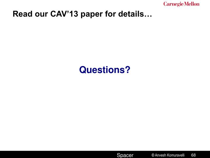 Read our CAV'13 paper for details…