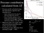 pressure contribution calculated from d t