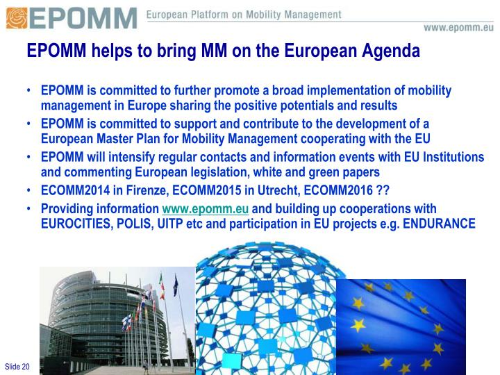 EPOMM helps to bring MM on the European Agenda