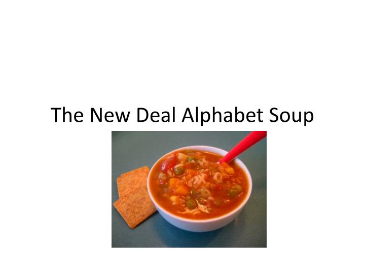 The new deal alphabet soup