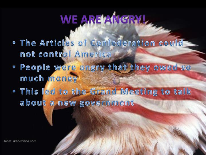 We Are Angry!