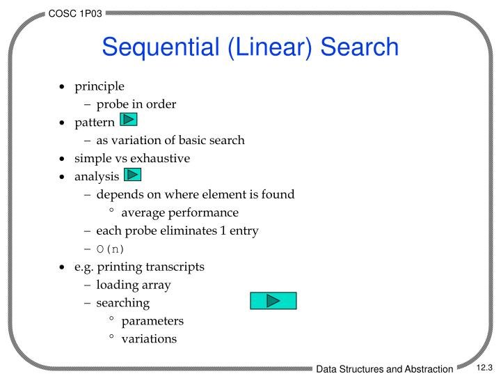 Sequential linear search