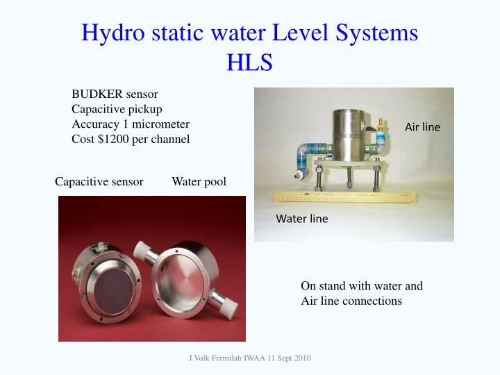 Hydro static water level systems hls