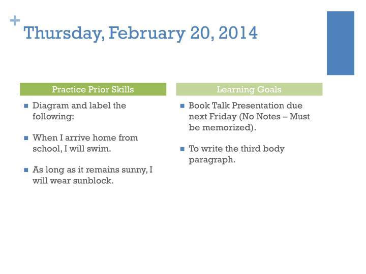 Thursday, February 20, 2014