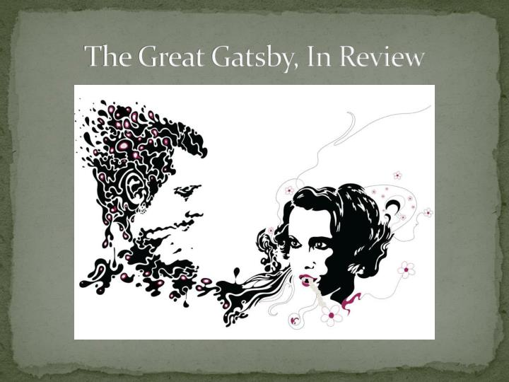 the great gatsby in review n.